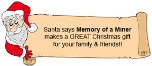 Christmas gift idea - Memory of a Miner